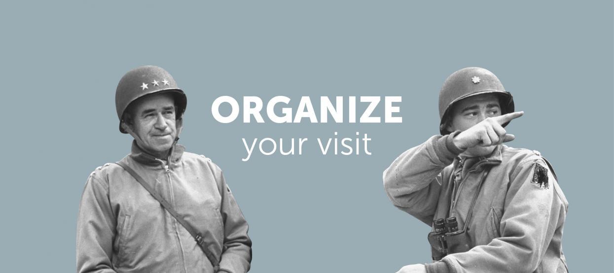 Organize your visit