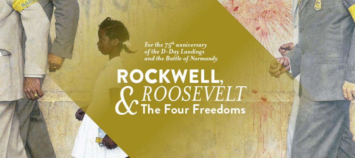Rockwell, Roosevelt & The Four Freedoms